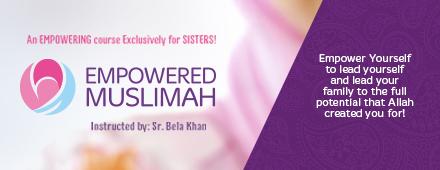 Empowered Muslimah